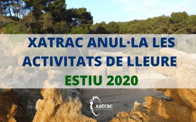 Xatrac anul·la les activitats de lleure estiu 2020
